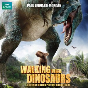 Walking with Dinosaurs (Original Soundtrack)