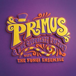 Primus and The Chocolate Factory With The Fungi Ensemble [CD/ DVD]