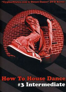 How to House Dance 3