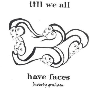 Till We All Have Faces