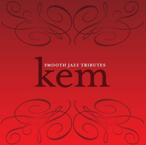 Smooth Jazz Tributes Kem /  Various