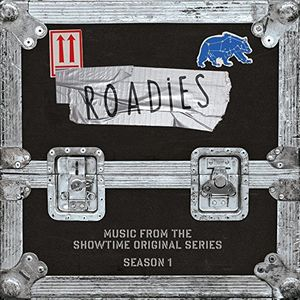 Roadies: Music From The Showtime Original (Original Soundtrack)