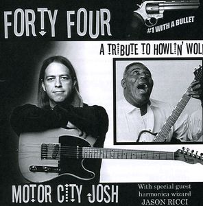 Forty Four: A Tribute to Howlin' Wolf