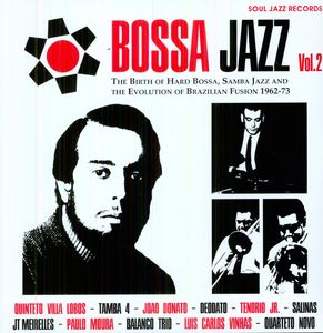 Bossa Jazz 2: Birth of Hard Bossa Jazz /  Various