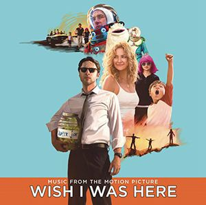 Wish I Was Here (Original Soundtrack)