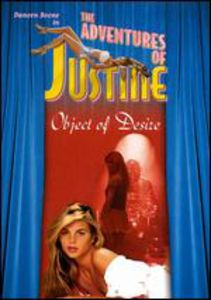 The Adventures of Justine: Object of Desire