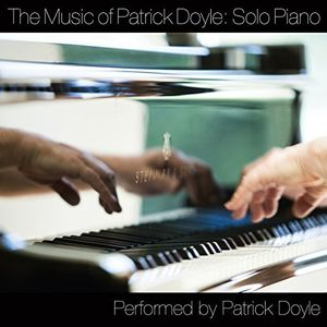 Music of Patrick Doyle: Solo Piano
