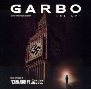 Garbo: The Spy (Original Soundtrack)