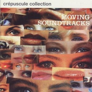 Moving Soundtracks (Original Soundtrack)