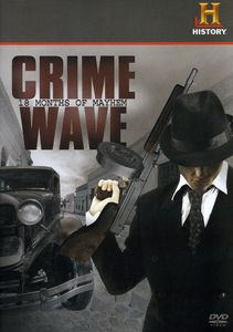 Crime Wave: 18 Months Of Mayhem [Amaray]
