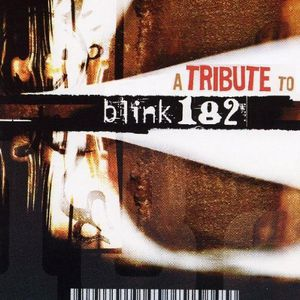 Tribute to Blink 182 /  Various