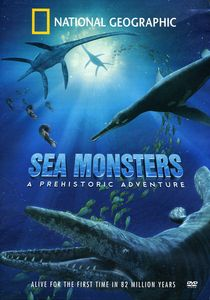 Sea Monsters: A Prehistoric Adventure [Standard]