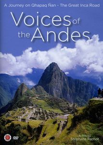 Voices From The Andes [Documentary]