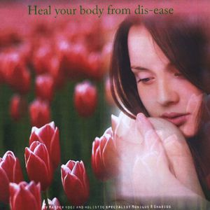 Heal Your Body from Dis-Ease