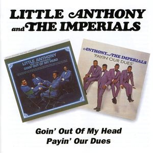 Goin Out of My Head /  Payin Our Dues [Import]