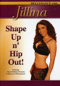 Shape Up N Hip Out with Jillina: Bellydance with