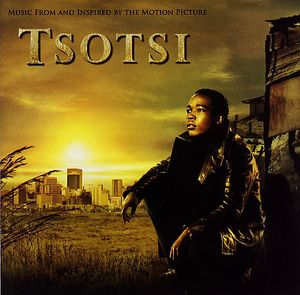 Tsotsi (Original Soundtrack)