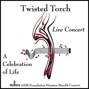Twisted Torch: A Celebration of Life