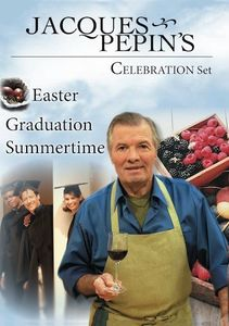 Jacques Pepin's Spring/ Summer Celebrations Set [3 DVDs]