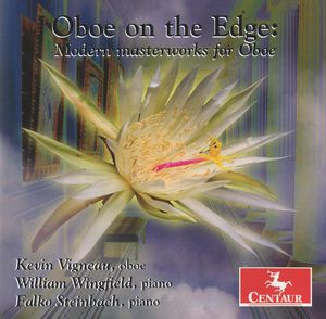 Oboe on the Edge: Modern Masterworks for Oboe