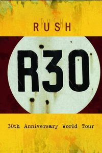 Rush: 30th Anniversary World Tour