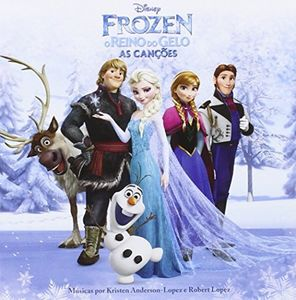 Frozen-O Reino Do Gelo-As Cancoes (Original Soundtrack) [Import]
