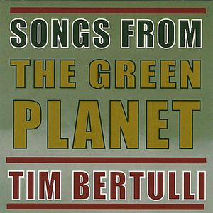 Songs from the Green Planet