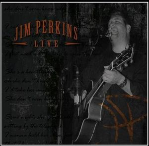 Jim Perkins Live