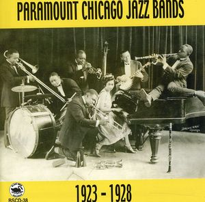 Paramount Chicago Jazz Bands 1923-1928