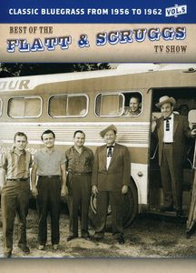 The Best of the Flatt & Scruggs TV Show: Volume 5