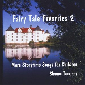 Fairy Tale Favorites 2: More Storytime