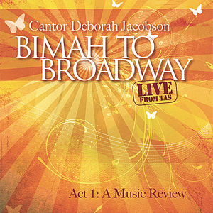 Bimah to Broadway Act 1