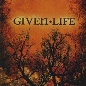 Given Life