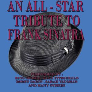 All Star Tribute to Frank Sinatra