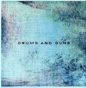 Drums & Guns