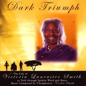 Dark Triumph-The Life of Victoria Lancaster Smith