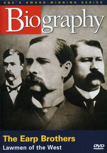Biography: The Earp Brothers [Documentary]