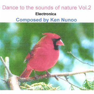 Dance to the Sounds of Nature 2