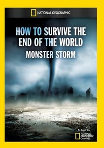 How to Survive the End of the World Monster Storm