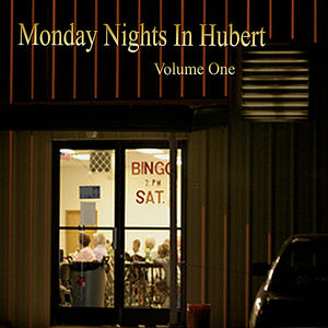 Monday Nights in Hubert 1 /  Various