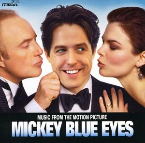 Mickey Blue Eyes (Original Soundtrack)