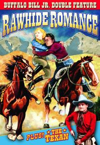 Rawhide Romance/ The Texan: Buffalo Bill Jr Double Feature [Black and White]