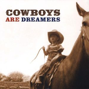 Cowboys Are Dreamers