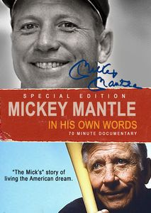 Mickey Mantle: Own Words