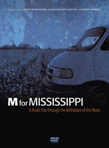 M For Mississippi: A Roadtrip Throug The Birthplace Of The Blues