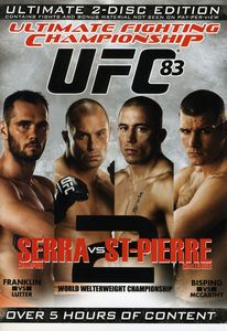 UFC 83: Serra Vs St-Pierre
