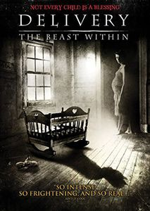 Delivery: The Beast Within