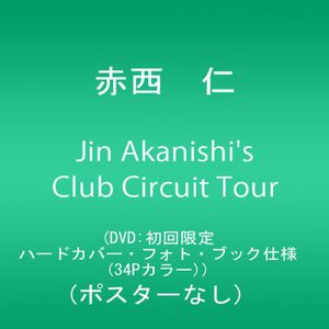 Jin Akanishi's Club Circuit Tour