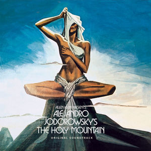 Alejandro Jodorowsky'S The Holy Mountain (Original Soundtrack)