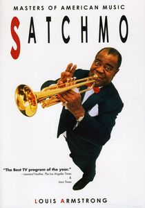 Masters of American Music: Satchmo